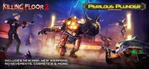 Descargar Killing Floor 2 Perilous Plunder PC Español