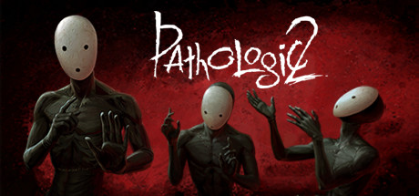Pathologic 2 + UPDATE 5