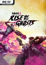 RAGE 2 Rise of the Ghosts