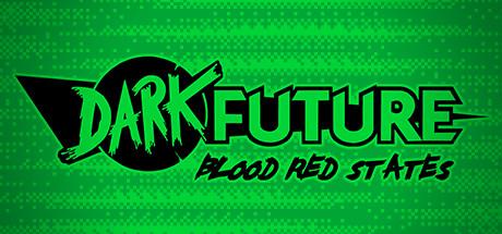 Dark Future Blood Red States + UPDATE V20190625 – PLAZA