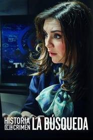 Historia de un Crimen: La Búsqueda Temporada 1 Netflix HD Latino